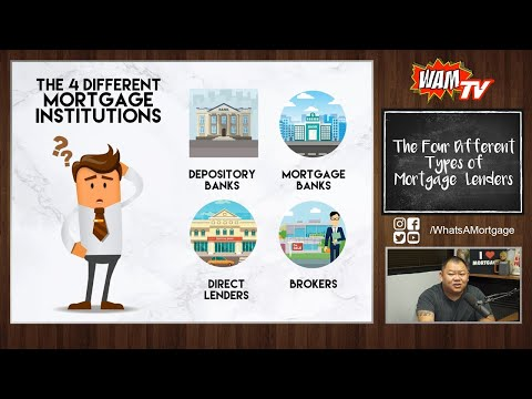 The 4 Different Types Of Mortgage Lenders!!