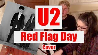 U2 - Red Flag Day (Acoustic Cover) from Songs of Experience.