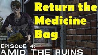 The Walking Dead Return the Bag Medicine Arvo Season 2 Episode 4 Amid the Ruins