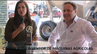 Conheça um inventor de  máquinas agrícolas premiado