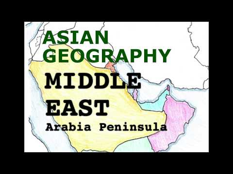 Asia Geography Song, Middle East, Arabian Peninsula