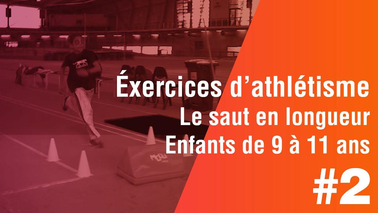 Enfants De 9 A 11 Ans Exercices D Athletisme 2 Eme Partie Le Saut En Longueur Youtube