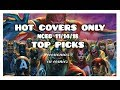 """NEW COMICS """"HOT COVERS ONLY"""" NEW COMIC BOOK DAY 11/14/18 NCBD TOP PICKS MARVEL DC"""