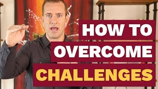 How To Overcome Challenges   Dating Advice For Women By Mat Boggs