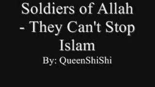 Soldiers of Allah - They Can't Stop Islam