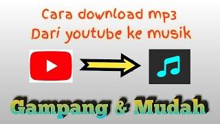 Cara download mp3 dari youtube - Gampang&Mudah