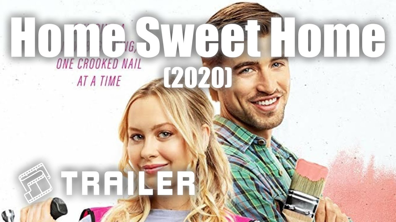 Castcorbin bleu, allen alvarado, hallee hirsh, jeremey kissner, johnny pacar, lauren storm, kristy wu. Home Sweet Home 2020 Official Trailer Mtdb Movie Trailers Database Youtube