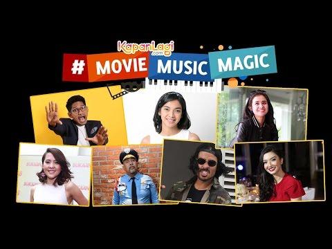 KapanLagi #MovieMusicMagic - Ayo Nonton Film Indonesia!