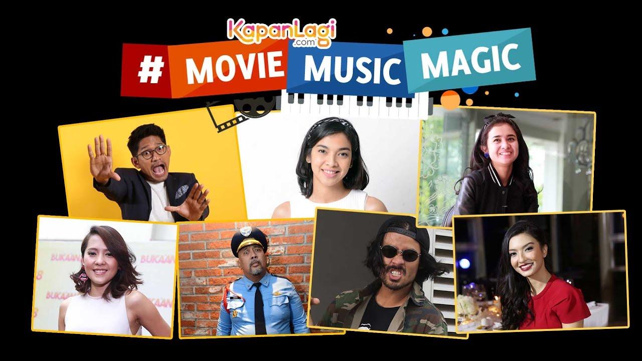 Kapanlagi Moviemusicmagic Ayo Nonton Film Indonesia Youtube