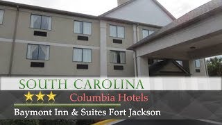 Baymont inn & suites fort jackson 3 stars hotel in columbia, south carolina within us travel directory one of our bestsellers columbia! this is loca...