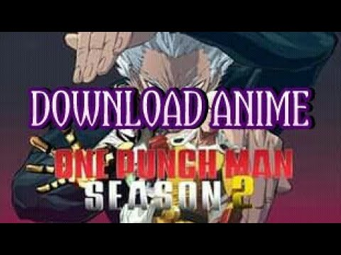 Download Anime One Punch Man Season 2 Terbaru 2019