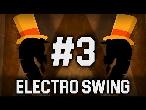 (╭ರ_⊙) Best of Dance Electro Swing 2016 #3