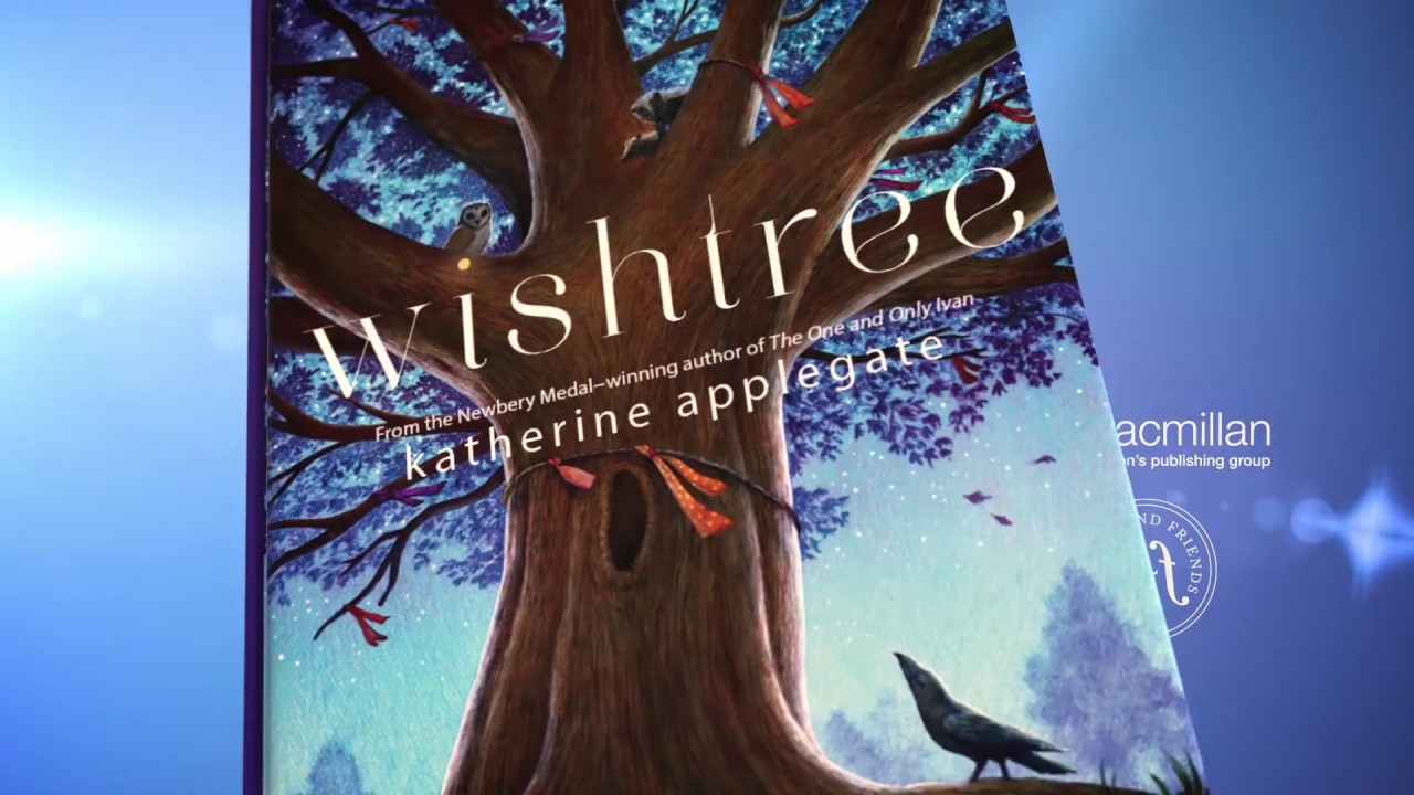 Wishtree By Katherine Applegate YouTube