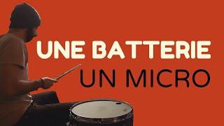 Enregistrer une Batterie avec un Micro ?