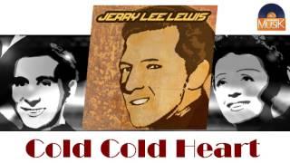 Jerry Lee Lewis - Cold Cold Heart (HD) Officiel Seniors Musik thumbnail