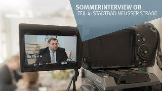 Sommerinterview OB Teil 04: Stadtbad Neusser Straße (am 04.09.2019 um 10:31)