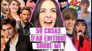 50 COSAS (FAN EDITION) SOBRE MÍ   Andrea Compton