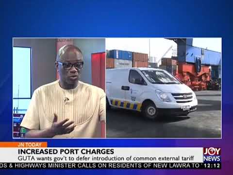 Increased Port charges - Joy News Today (16-3-18)