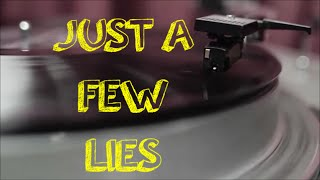 Mr. Koba - JUST A FEW LIES  (Lyric Video)