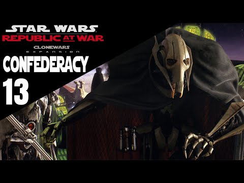 Star Wars Republic at War Part 13 Grevious is Here!