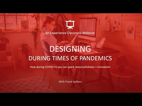 WEBINAR Recording: Designing During Times Of Pandemics