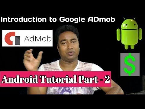 Google Admob Vs Adsense !! How to generate Ads for Android apps .Tutorial - 2