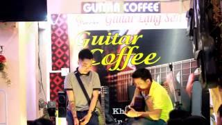 Thu Cạn - Anh Dương ft Hoàng Hiệp - Cover - Guitar Coffee