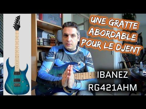 TEST : guitare Ibanez RG421AHM