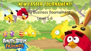 Angry Birds Friends - 3 Stars - Bunny Business Tournament - Day C, Level 1-6 Part 1