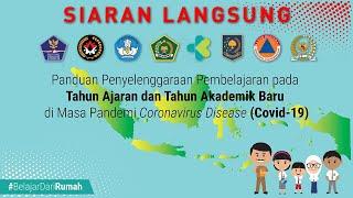 Keterangan Pers: Penyelenggaraan Pembelajaran Tahun Ajaran & Akademik Baru Di Masa Pandemi Covid-19