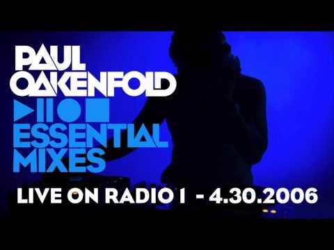 Paul Oakenfold - Essential Mix: April 30, 2006