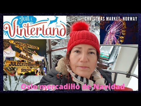OSLO MERCADILLO NAVIDEÑO JUL I VINTERLAND NORUEGA.2019 Vlog.