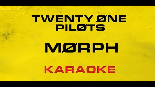 Twenty One Pilots - Morph (Karaoke)