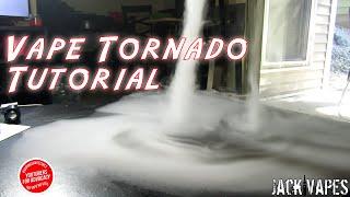 Vape Tornado Trick Tutorial