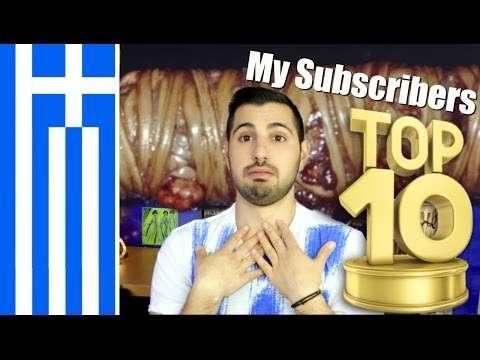 My Subscribers Top 10 Greek foods (Some are NASTY)