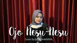Ojo Nesu Nesu - Dory Harsa (Cover By Salma Amirra)