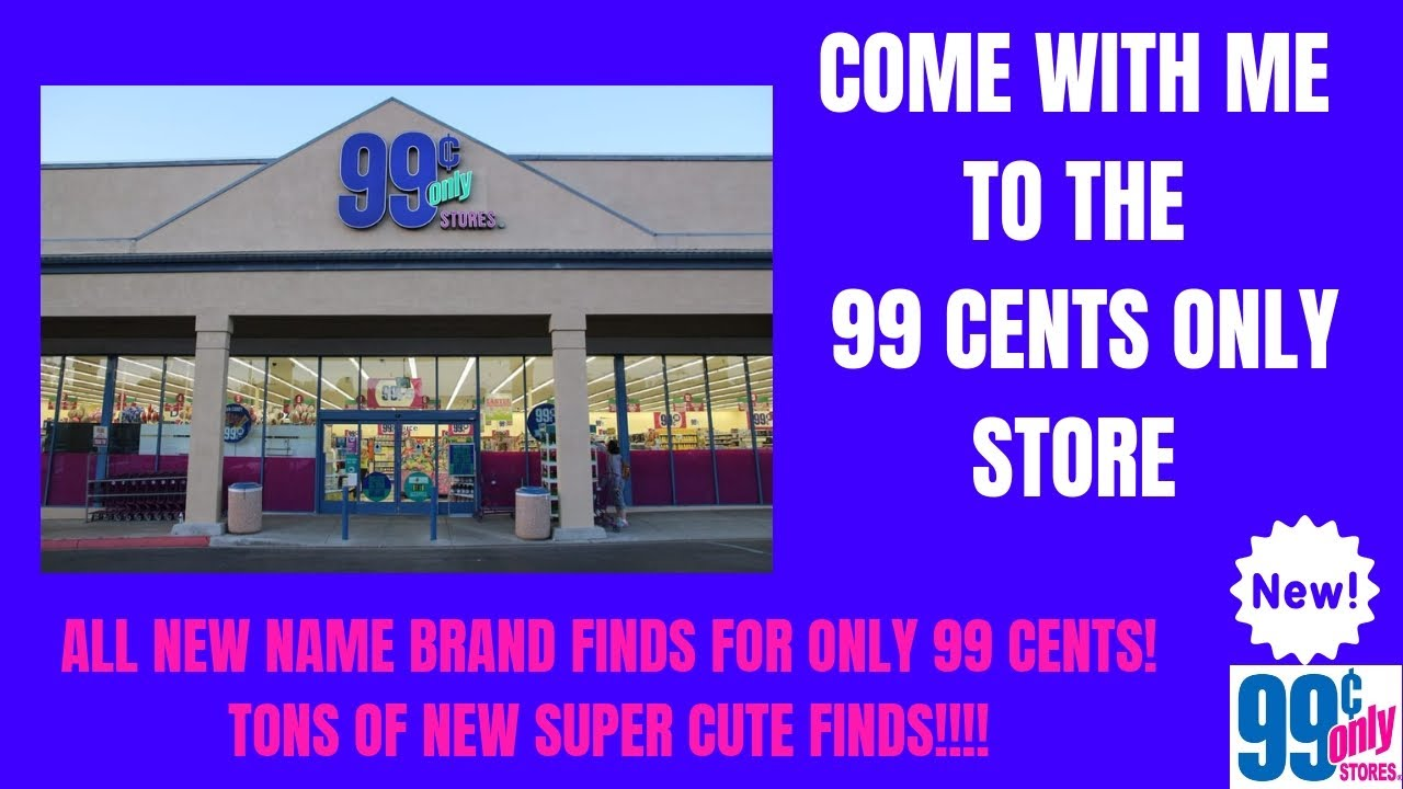 99 Store Near Me >> Come With Me To The 99 Cents Only Store Whats New At The 99 Cents Store Lots Of New Finds Wowza