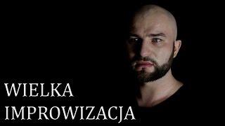 WIELKA IMPROWIZACJA - Michał Poznański