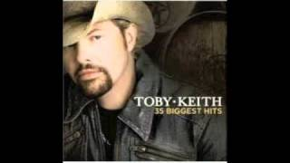 Every Dog Has Its Day- Toby Keith