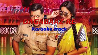 Hindi Karaoke Song || Dagabaaz Re (Male Version) || Dabangg 2