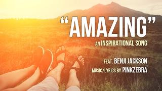 Amazing Inspirational Song By Pinkzebra Feat Benji Jackson