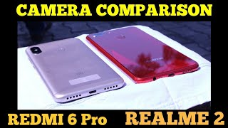 Redmi 6 Pro Vs Realme 2 Camera Comparison | Photo,Video,Selfie,Portrait Samples