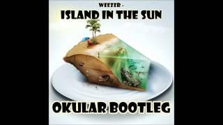 Weezer - Island In The Sun (Okular Bootleg)