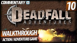 Deadfall Adventures Walkthrough HD - PART 10 Unexpected Turn of Events (Commentary)