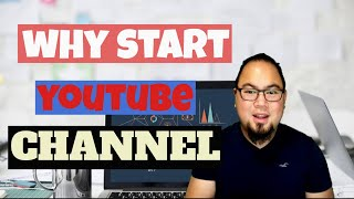 Why You Should Start A YouTube Channel in 2019 | 5 Reasons