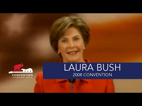 Cindy McCain as First Lady | First Lady Laura Bush | 2008 Republican National Convention