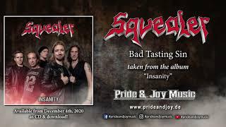 Squealer - Bad Tasting Sin (Audio Video)