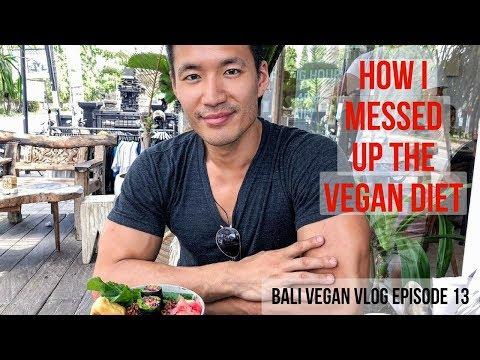 How I Messed Up My Vegan Diet - Bali Vegan Vlog Episode 13