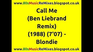 Call Me (Ben Liebrand Remix) - Blondie | 80s Dance Music | 80s Club Mixes | 80s Club Music | 80s Pop