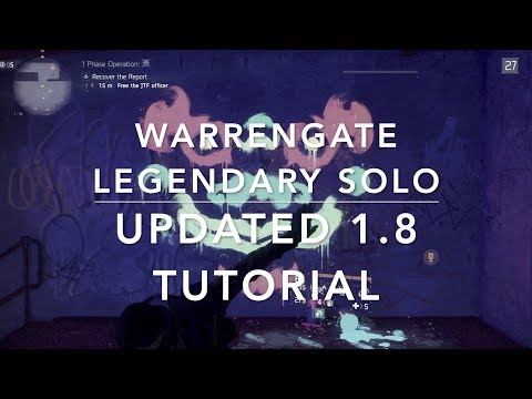 The Division 1.8 - TUTORIAL for WARRENGATE LEGENDARY SOLO - with SKILLBUILD
